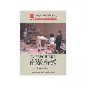 SHOP - In preghiera con la Chiesa perseguitata - Volume terzo