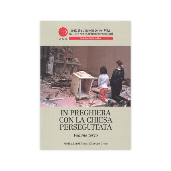 SHOP – In preghiera con la Chiesa perseguitata – Volume terzo